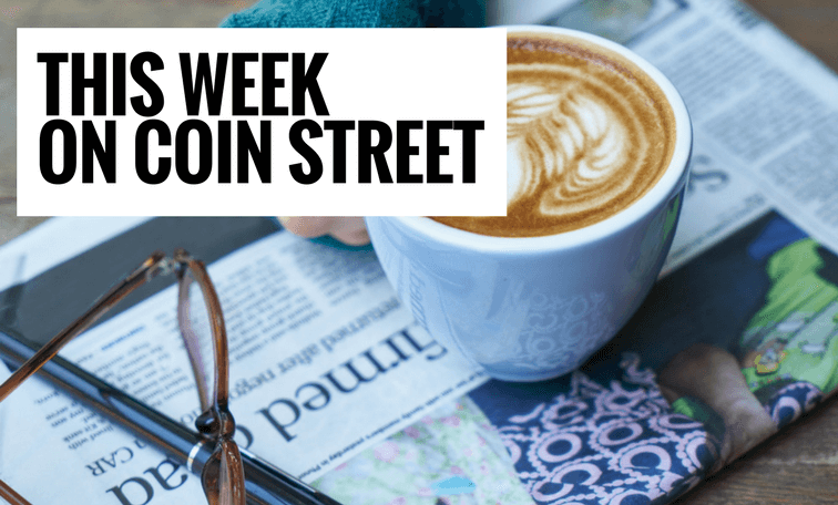 This Week on Coin Street